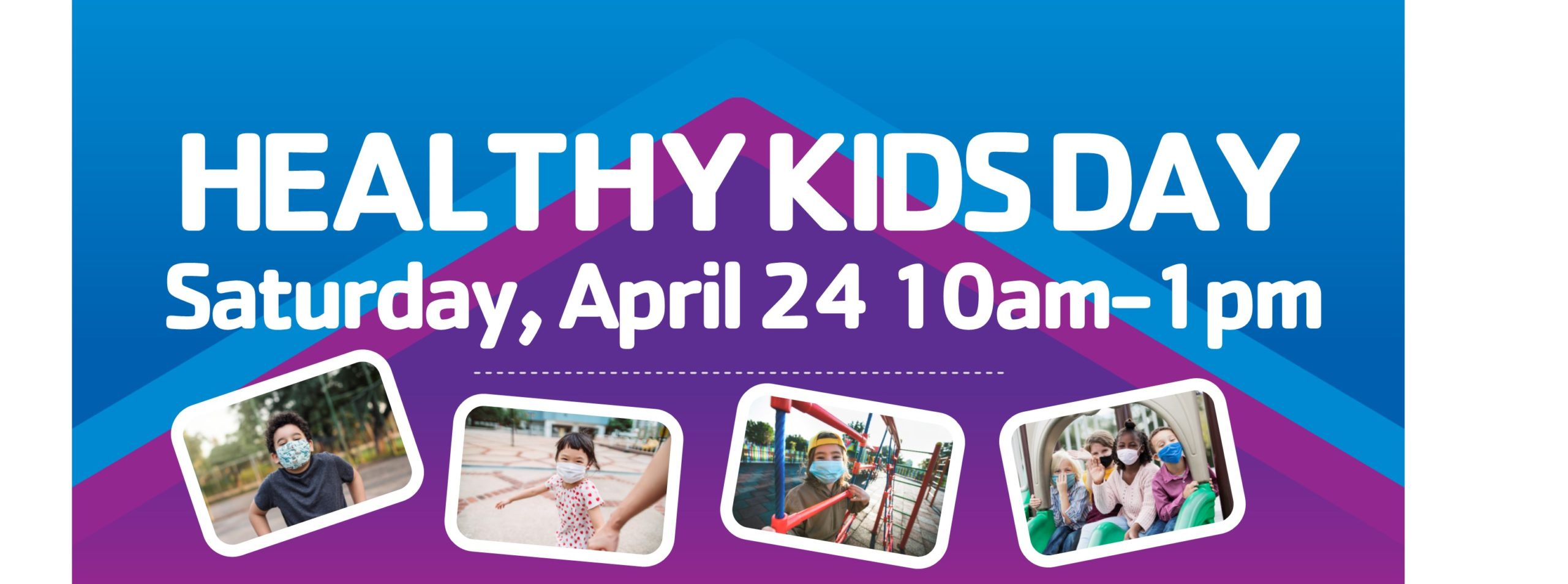 Healthy Kids Day, April 24 2021